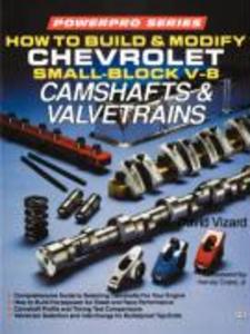 How to Build and Modify Chevrolet Small-Block V8 Camshafts and Valvetrains als Taschenbuch