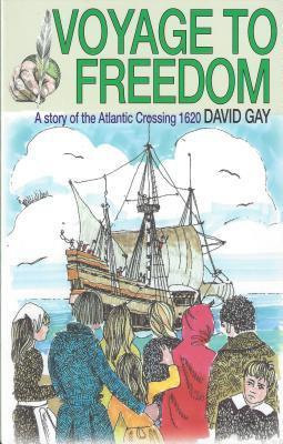 Voyage to Freedom: A Story of the Atlantic Crossing, 1620 als Taschenbuch