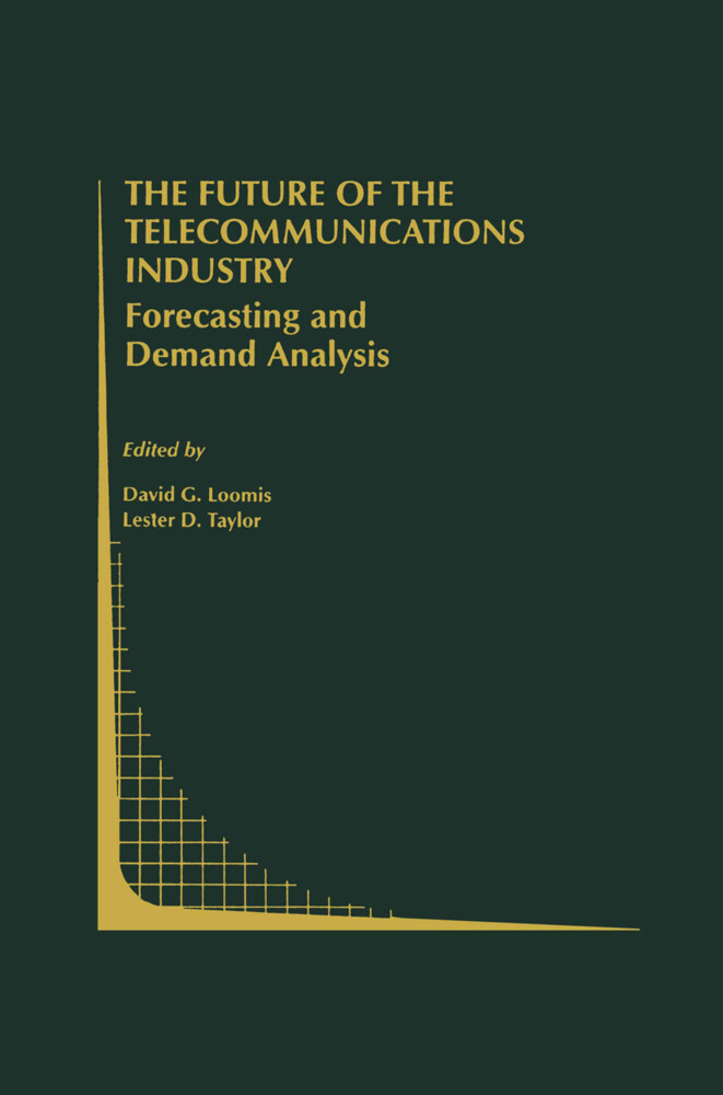 The Future of the Telecommunications Industry: Forecasting and Demand Analysis als Buch