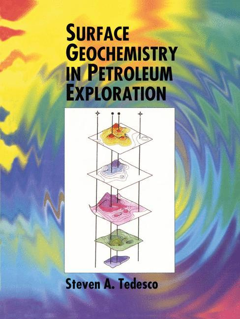 Surface Geochemistry in Petroleum Exploration als Buch