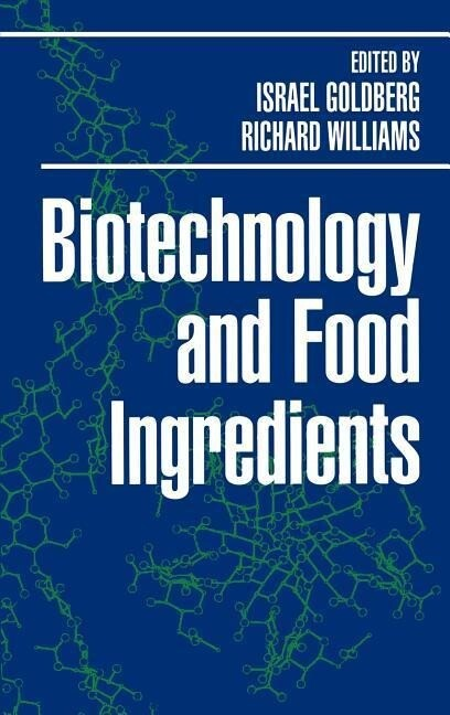 Biotechnology and Food Ingredients als Buch