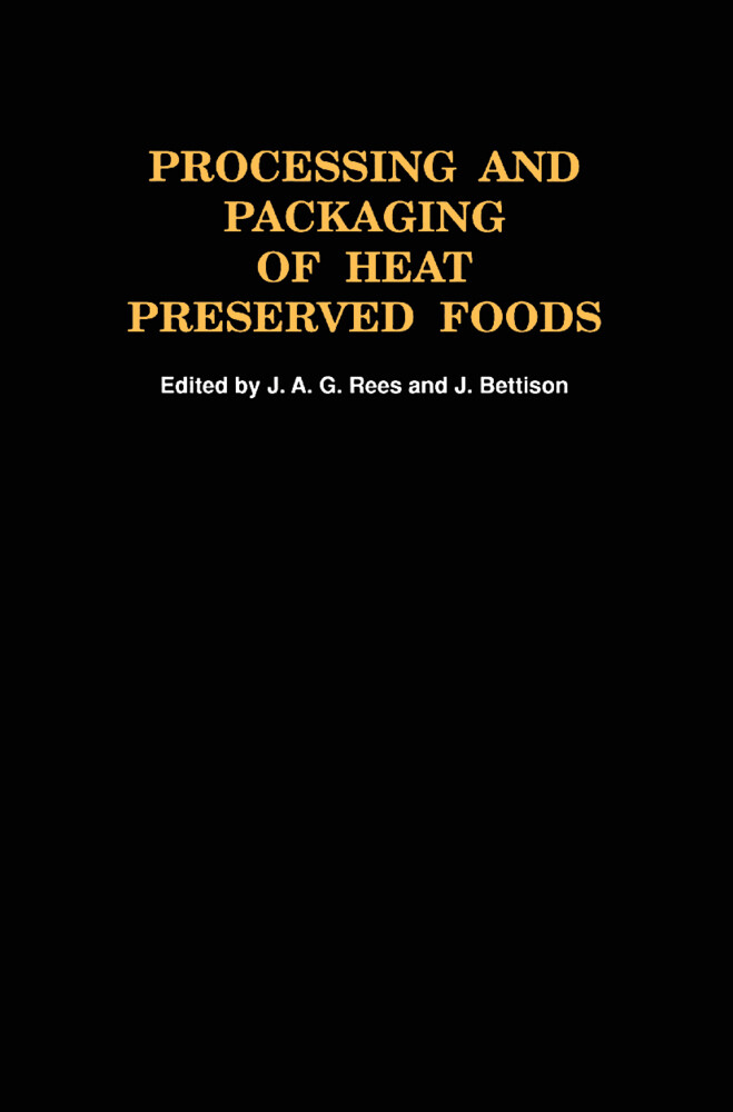 Processing and Packaging Heat Preserved Foods als Buch