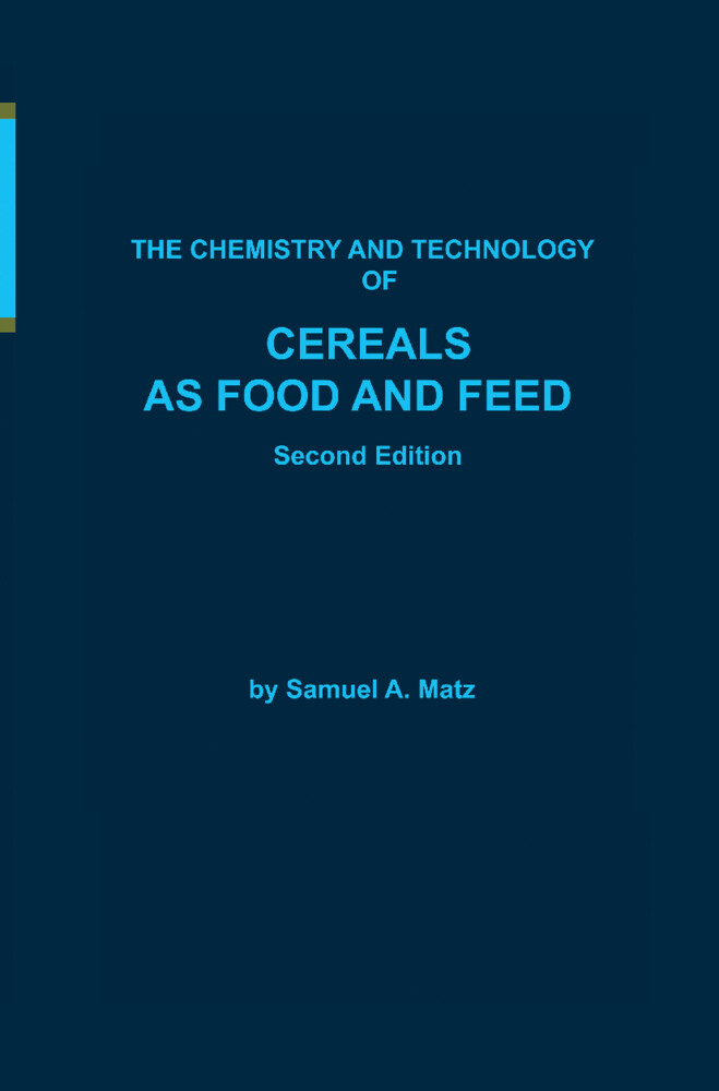 Chemistry and Technology of Cereals as Food and Feed als Buch