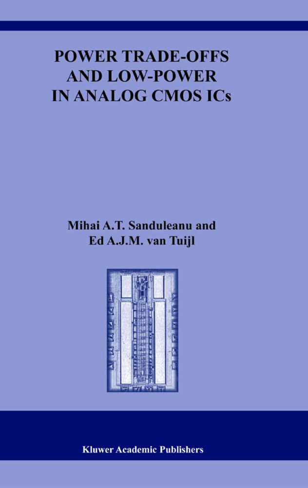 Power Trade-offs and Low-Power in Analog CMOS ICs als Buch