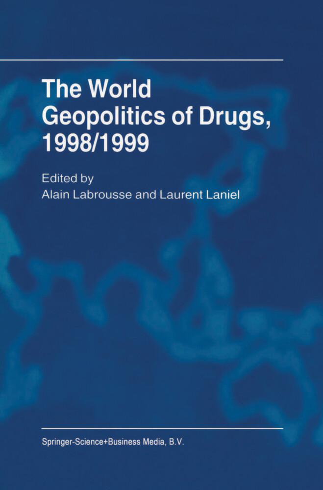 The World Geopolitics of Drugs, 1998/1999 als Buch