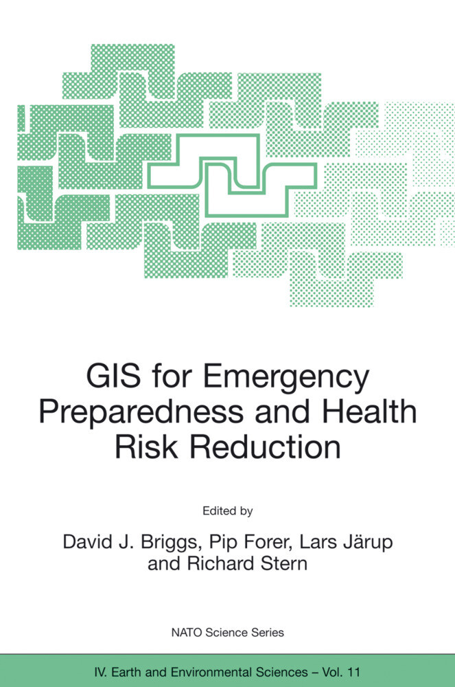 GIS for Emergency Preparedness and Health Risk Reduction als Buch