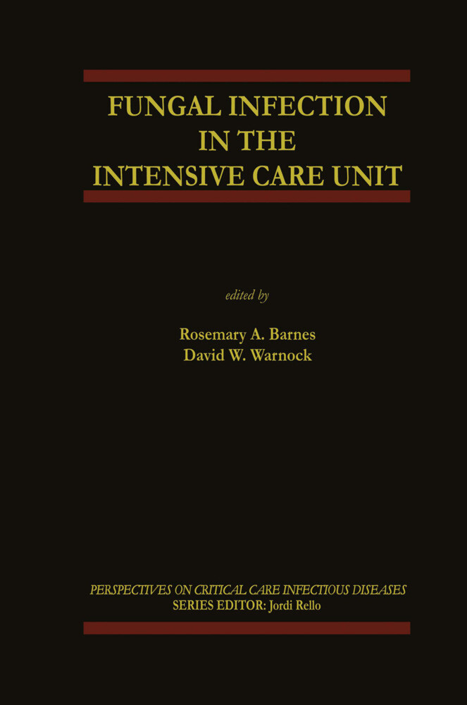 Fungal Infection in the Intensive Care Unit als Buch
