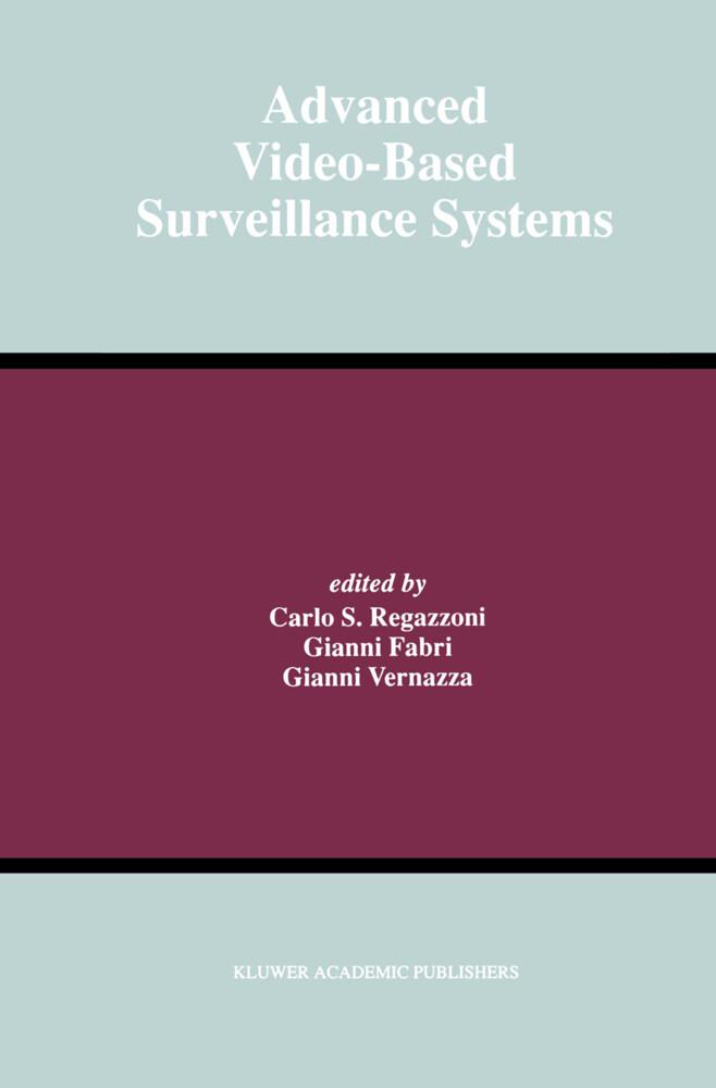 Advanced Video-Based Surveillance Systems als Buch