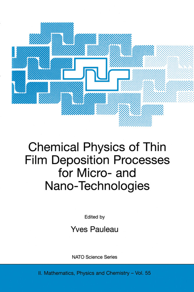 Chemical Physics of Thin Film Deposition Processes for Micro- And Nano-Technologies als Buch