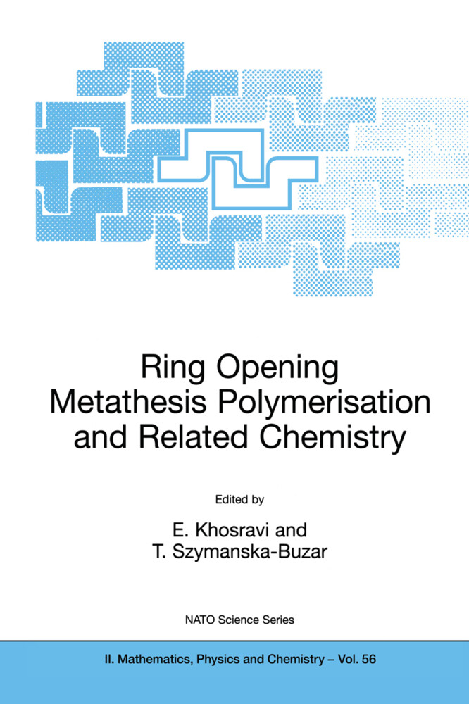 Ring Opening Metathesis Polymerisation and Related Chemistry als Buch