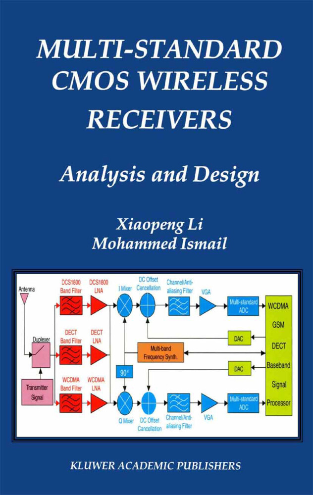 Multi-Standard CMOS Wireless Receivers: Analysis and Design als Buch