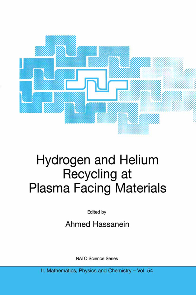 Hydrogen and Helium Recycling at Plasma Facing Materials als Buch