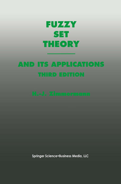 Fuzzy Set Theory and Its Applications als Buch