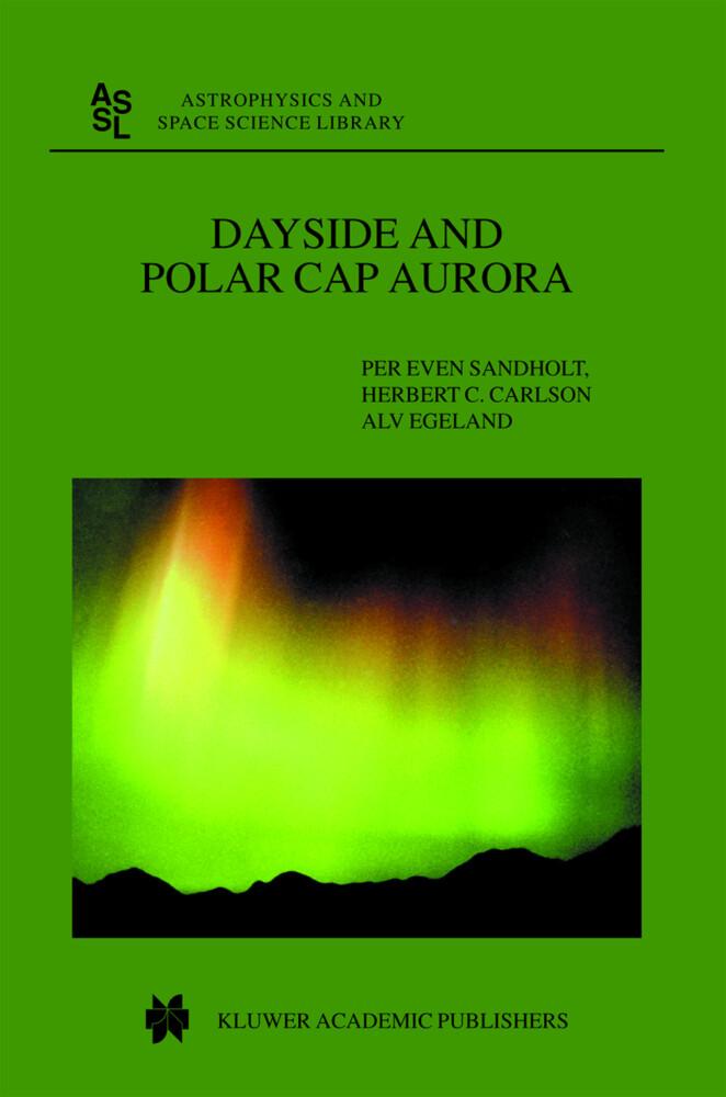 Dayside and Polar Cap Aurora als Buch