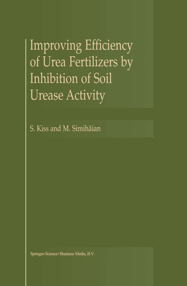 Improving Efficiency of Urea Fertilizers by Inhibition of Soil Urease Activity als Buch
