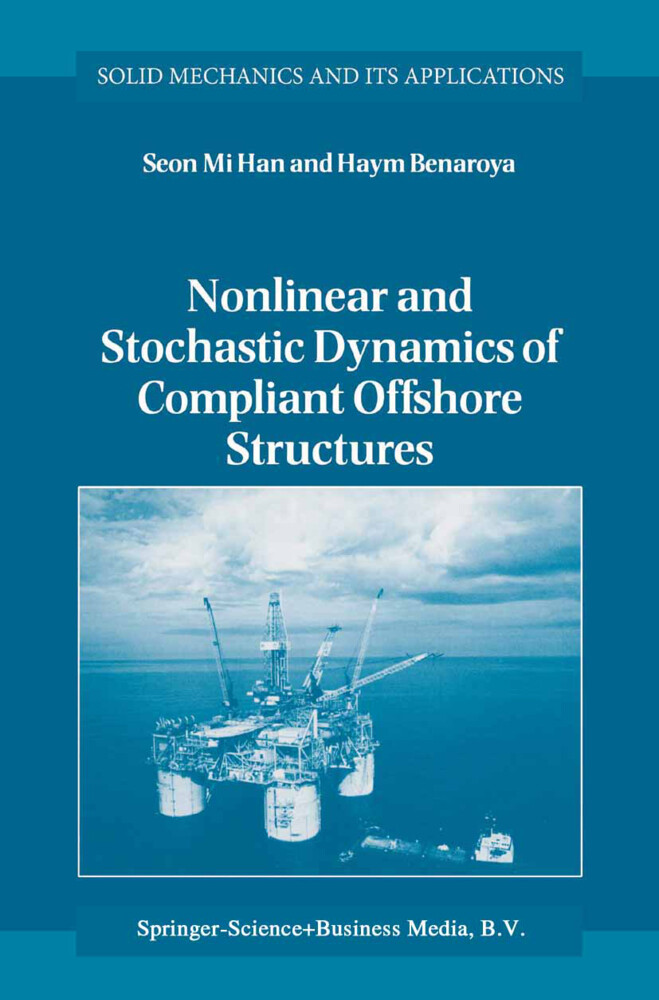 Nonlinear and Stochastic Dynamics of Compliant Offshore Structures als Buch