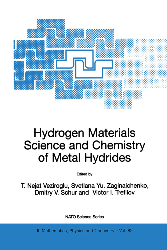 Hydrogen Materials Science and Chemistry of Metal Hydrides als Buch