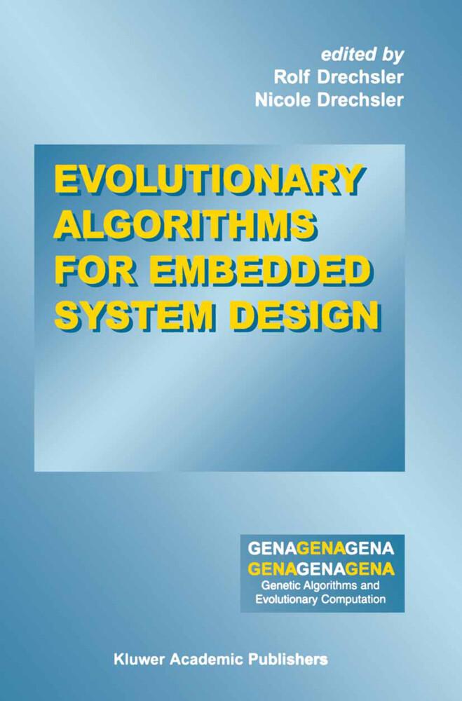 Evolutionary Algorithms for Embedded System Design als Buch