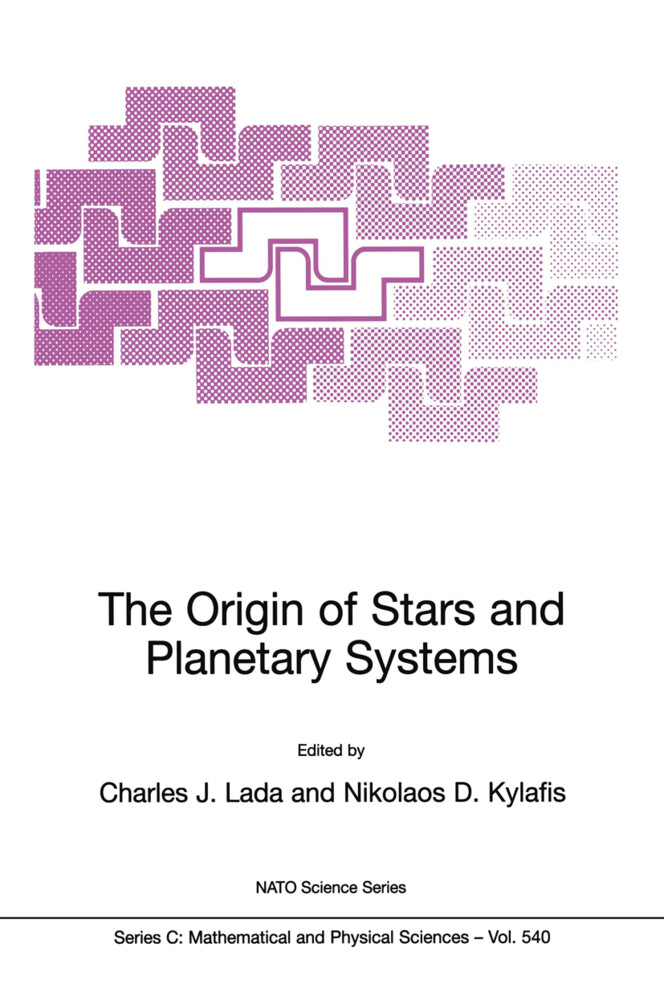 The Origin of Stars and Planetary Systems als Buch
