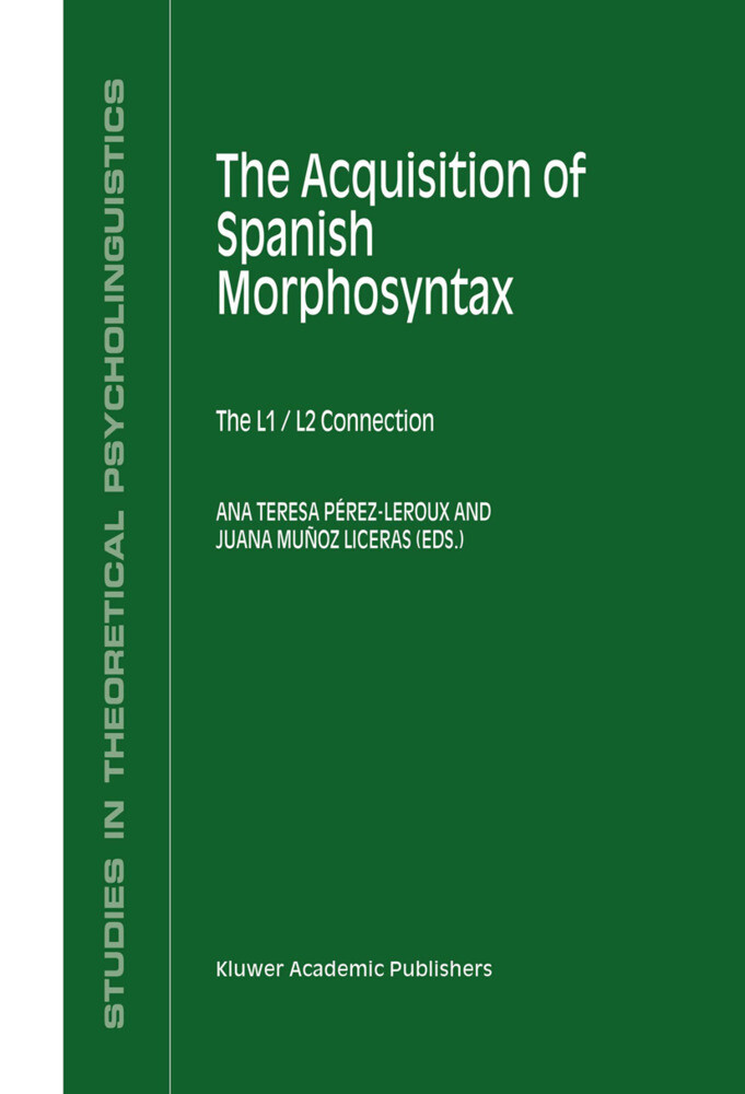 The Acquisition of Spanish Morphosyntax als Buch