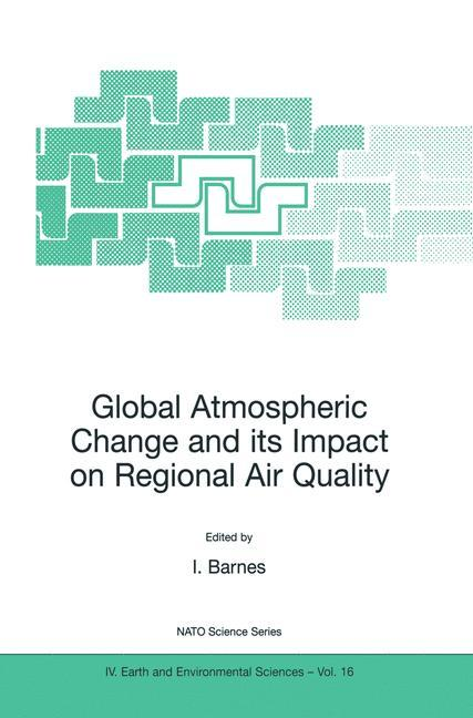 Global Atmospheric Change and its Impact on Regional Air Quality als Buch
