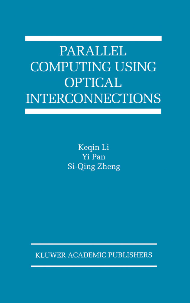Parallel Computing Using Optical Interconnections als Buch