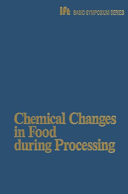 Chemical Changes in Food During Processing als Buch