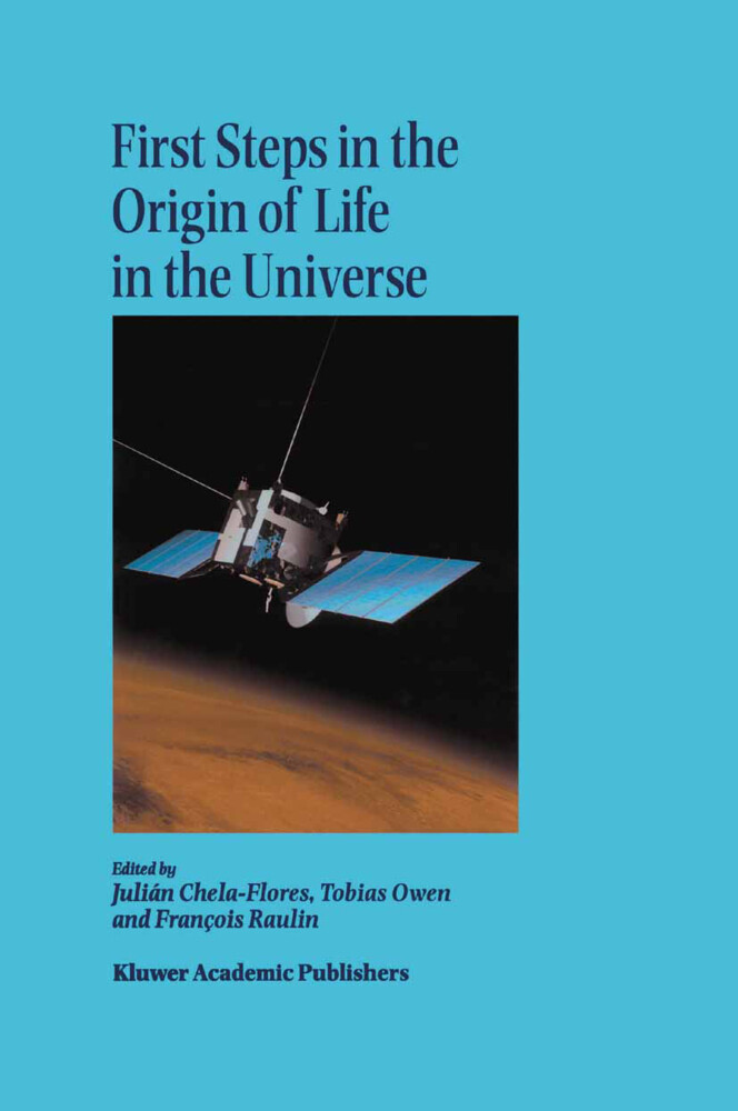 First Steps in the Origin of Life in the Universe als Buch