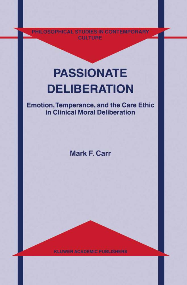 Passionate Deliberation als Buch