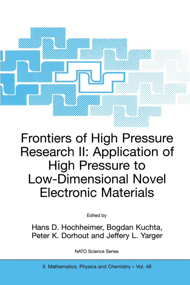 Frontiers of High Pressure Research II: Application of High Pressure to Low-Dimensional Novel Electronic Materials als Buch