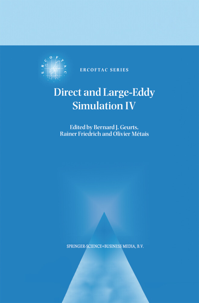Direct and Large-Eddy Simulation IV als Buch
