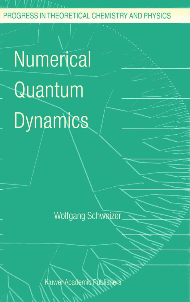 Numerical Quantum Dynamics als Buch