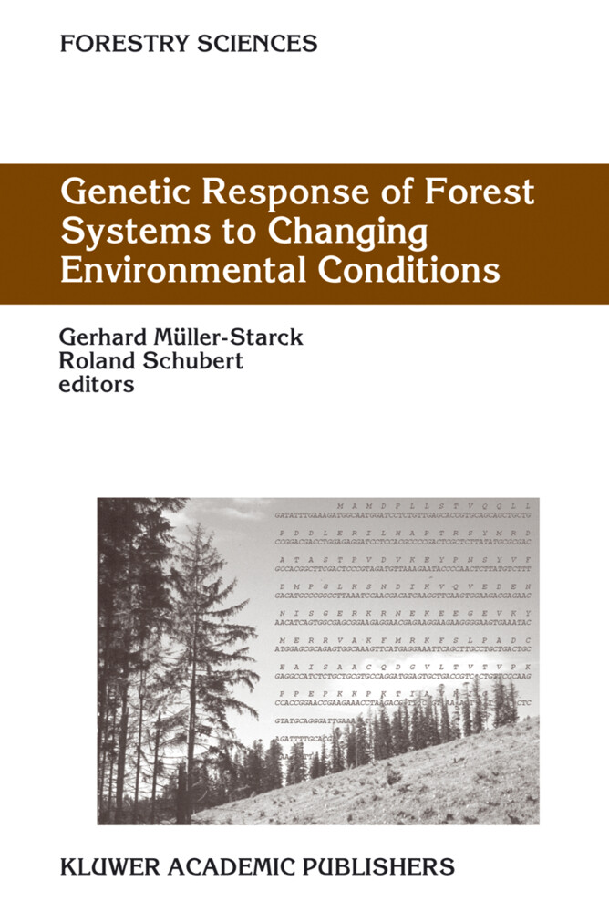 Genetic Response of Forest Systems to Changing Environmental Conditions als Buch