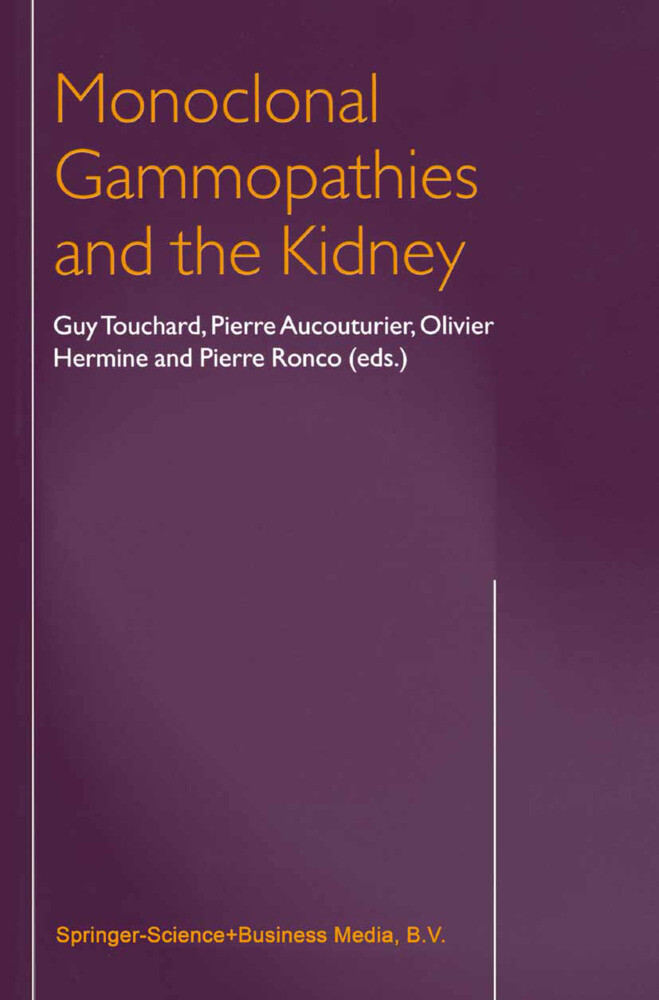 Monoclonal Gammopathies and the Kidney als Buch