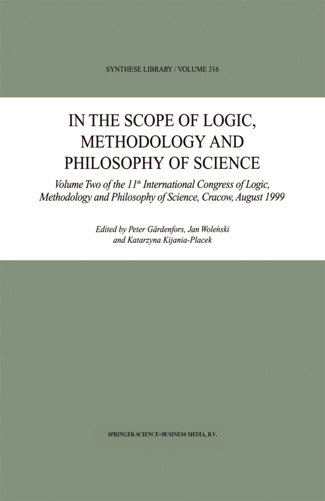 In the Scope of Logic, Methodology and Philosophy of Science als Buch