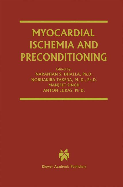Myocardial Ischemia and Preconditioning als Buch