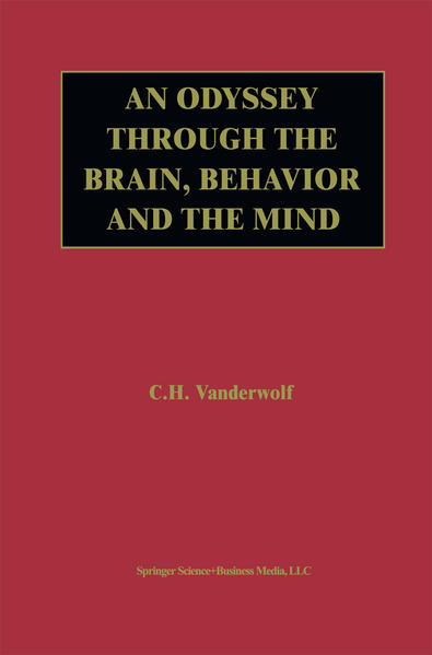 An Odyssey Through the Brain, Behavior and the Mind als Buch