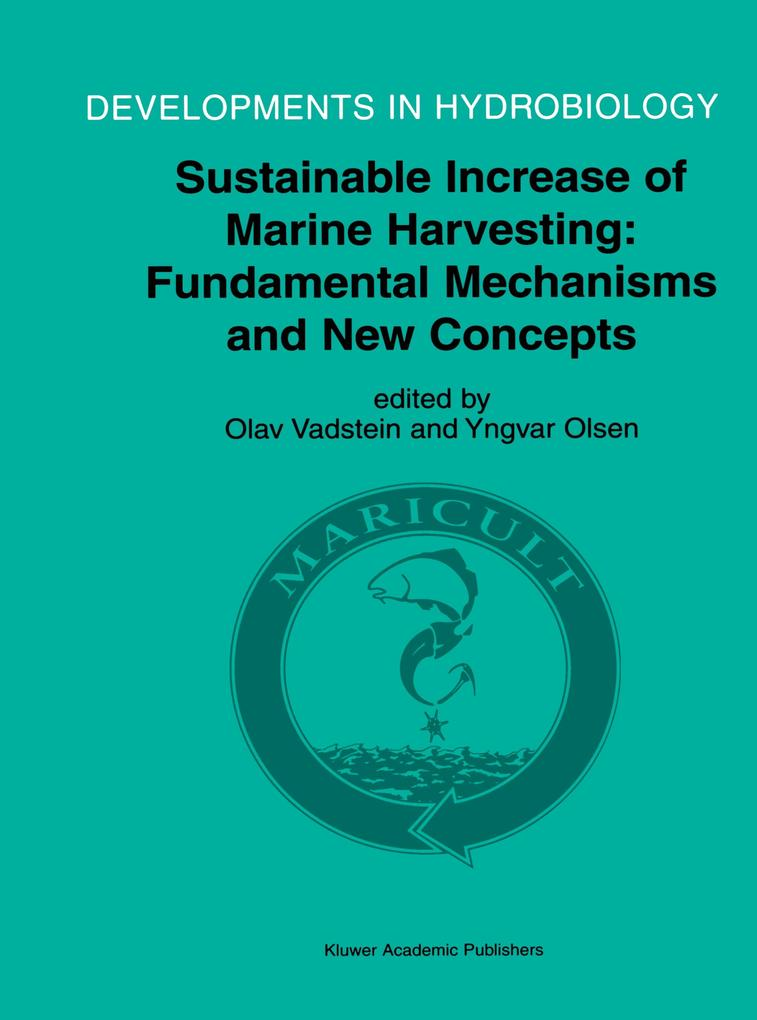 Sustainable Increase of Marine Harvesting: Fundamental Mechanisms and New Concepts als Buch