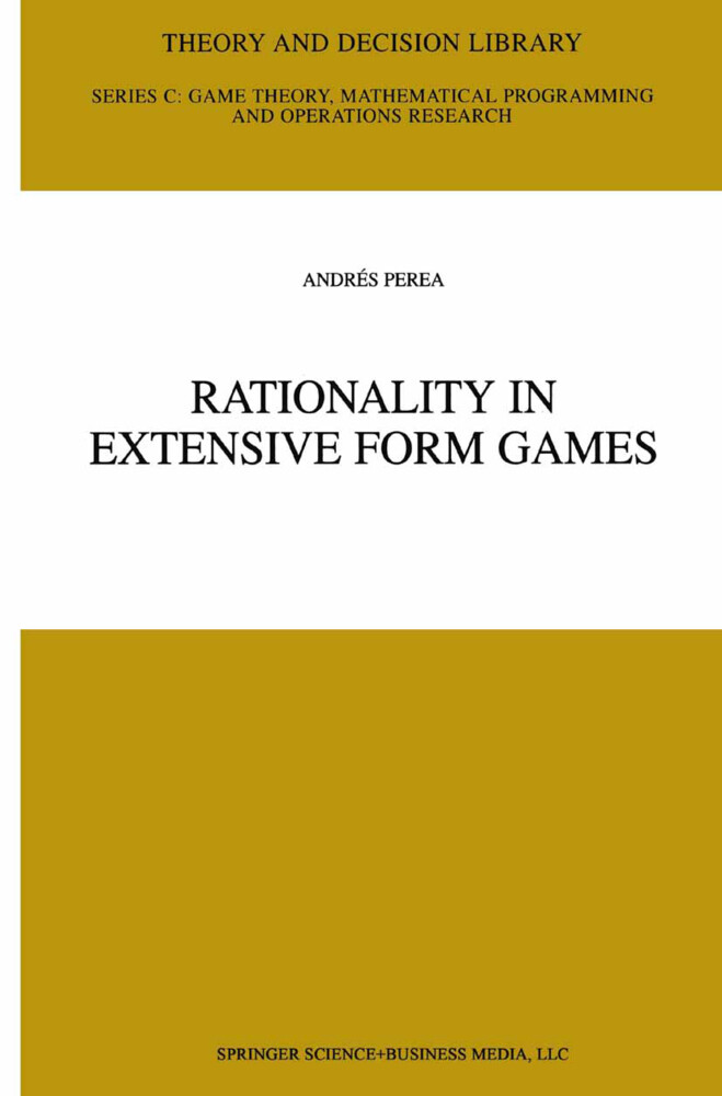 Rationality in Extensive Form Games als Buch