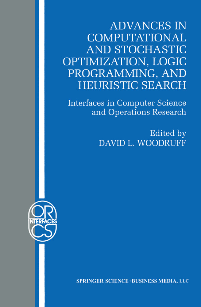 Advances in Computational and Stochastic Optimization, Logic Programming, and Heuristic Search als Buch