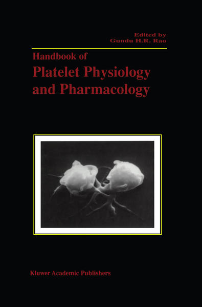 Handbook of Platelet Physiology and Pharmacology als Buch