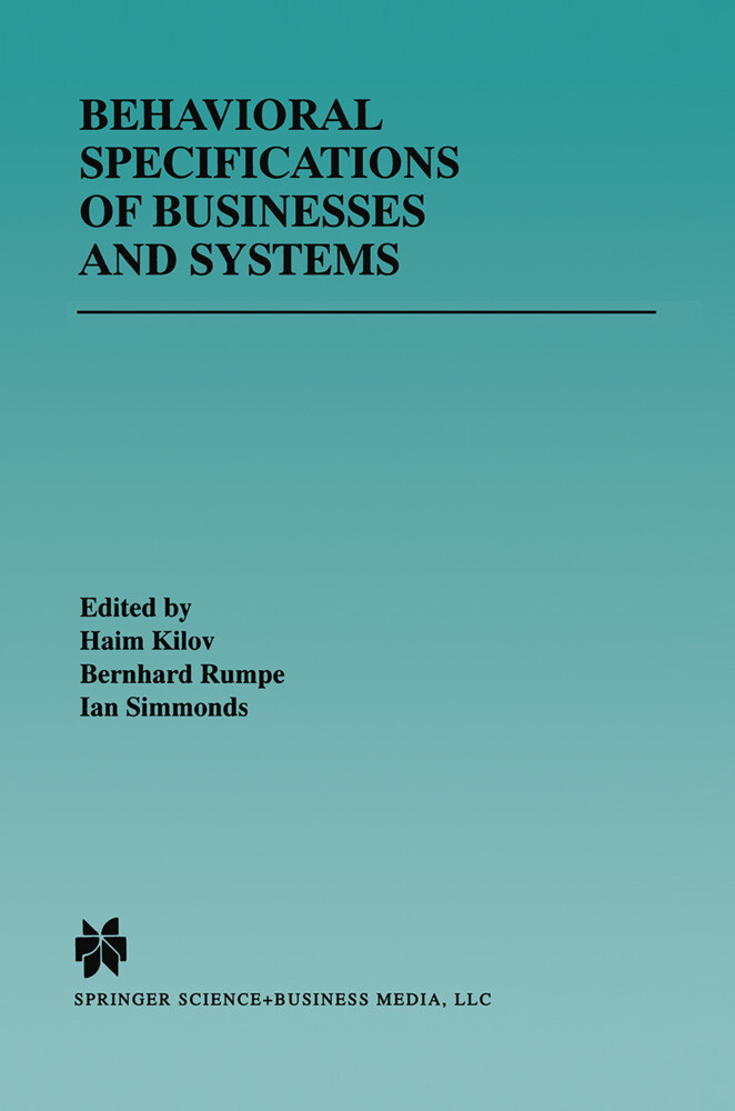 Behavioral Specifications of Businesses and Systems als Buch