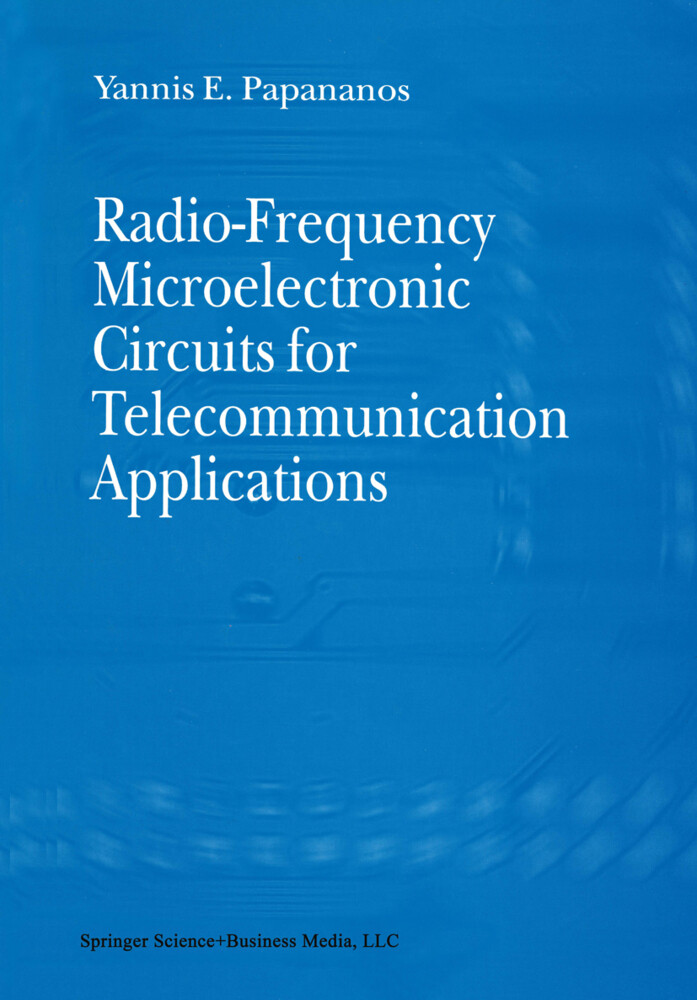Radio-Frequency Microelectronic Circuits for Telecommunication Applications als Buch