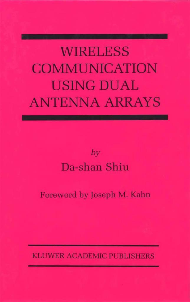 Wireless Communication Using Dual Antenna Arrays als Buch