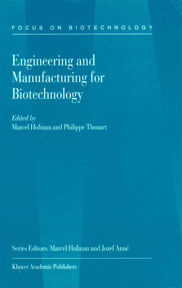 Engineering and Manufacturing for Biotechnology als Buch
