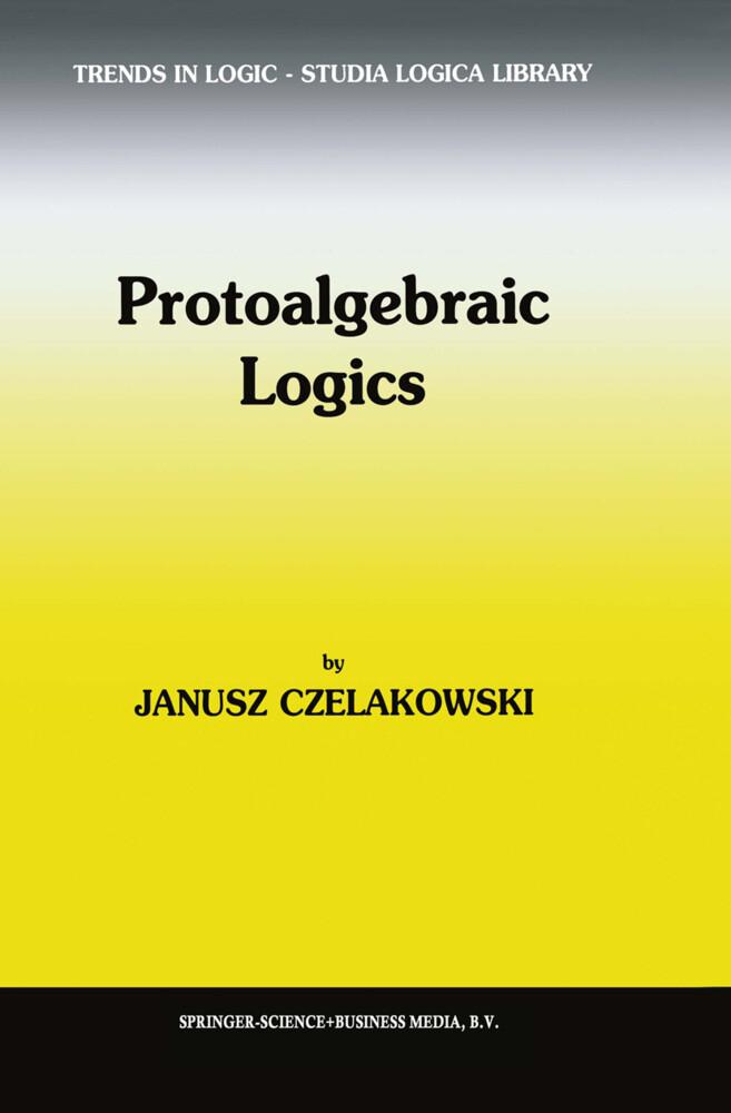 Protoalgebraic Logics als Buch