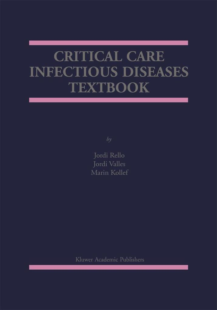Critical Care Infectious Diseases Textbook als Buch