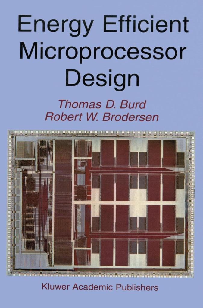 Energy Efficient Microprocessor Design als Buch