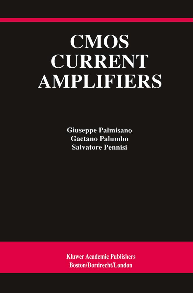 CMOS Current Amplifiers als Buch
