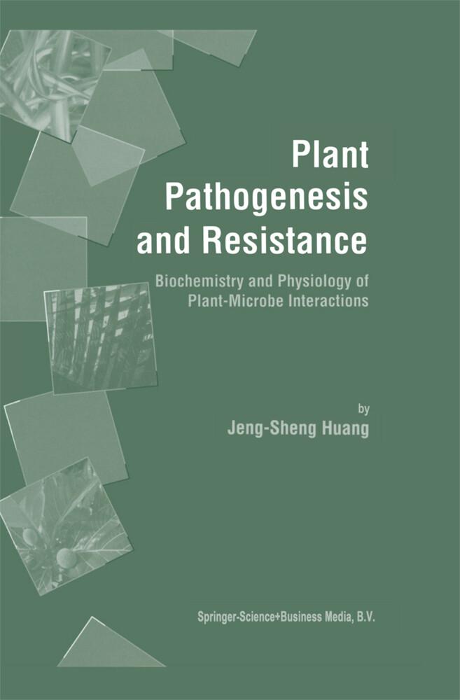 Plant Pathogenesis and Resistance als Buch